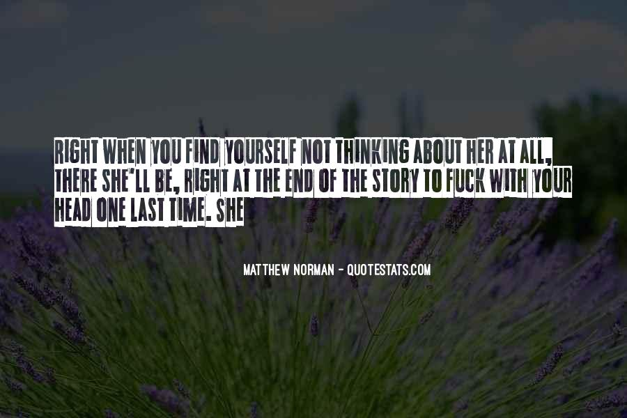 Thinking About Her All The Time Quotes #374216
