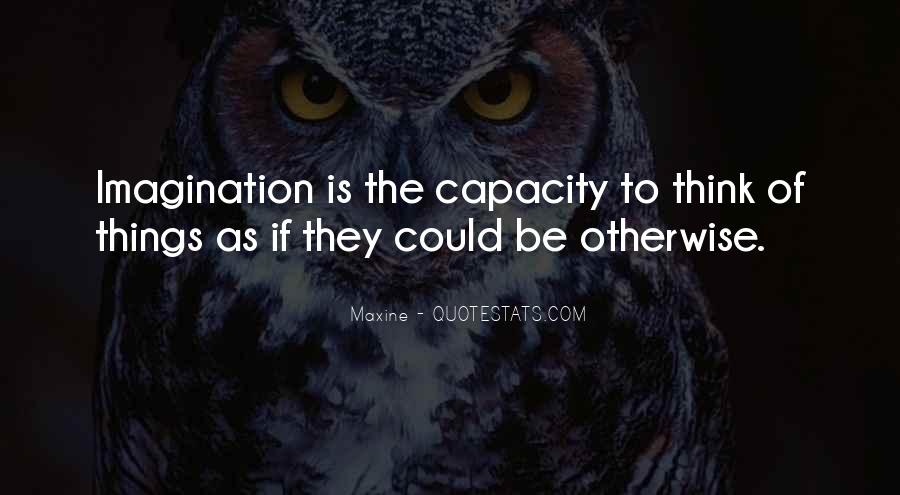 Thinking Capacity Quotes #369512