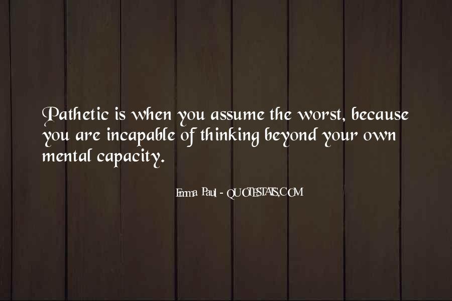 Thinking Capacity Quotes #644636