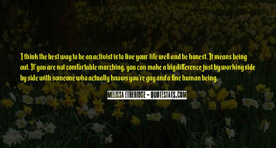 Quotes About Being An Activist #1253085