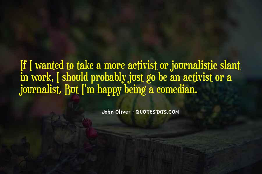 Quotes About Being An Activist #1497551