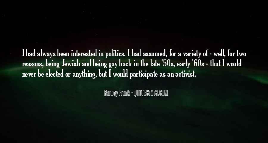 Quotes About Being An Activist #154246