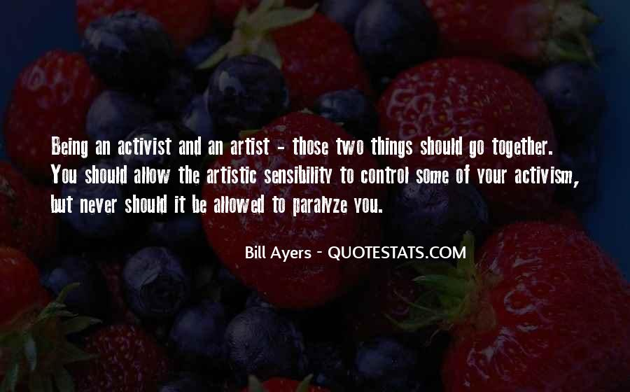 Quotes About Being An Activist #1788452