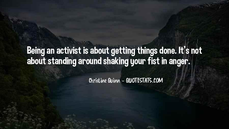 Quotes About Being An Activist #849498