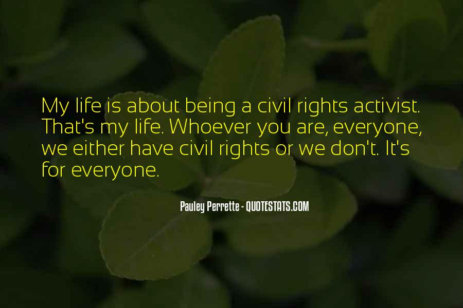 Quotes About Being An Activist #899863