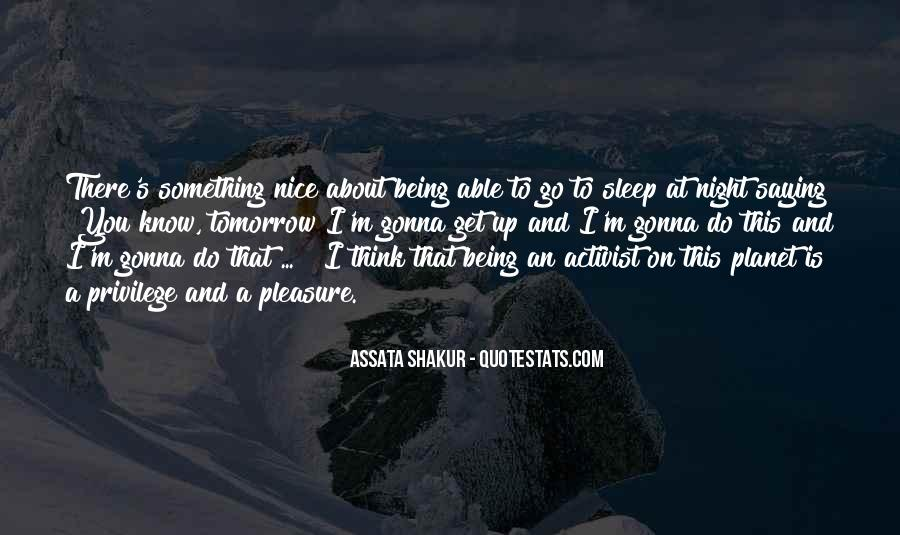 Quotes About Being An Activist #991528