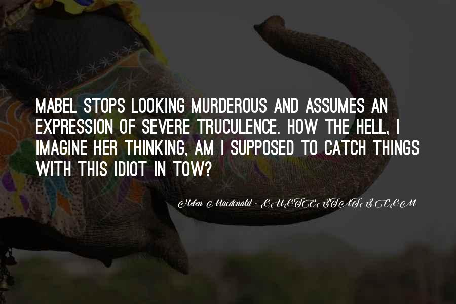 Thinking Outside The Idiot Box Quotes #1001442