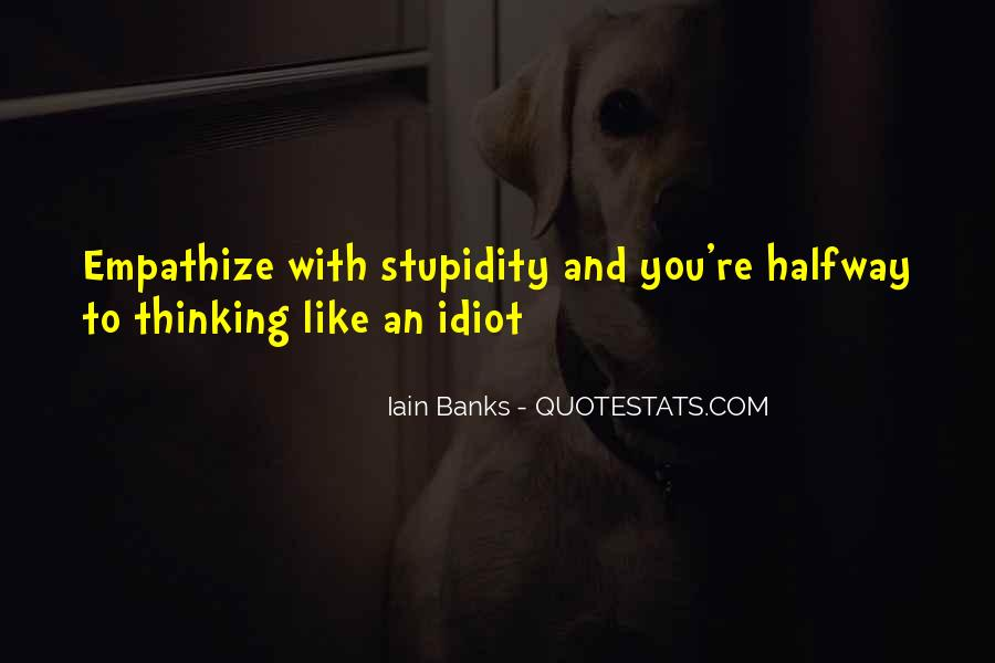 Thinking Outside The Idiot Box Quotes #317453