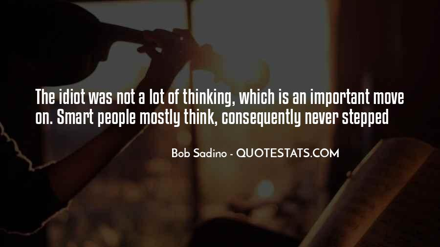 Thinking Outside The Idiot Box Quotes #553930