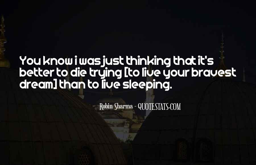 Thinking Too Much To Sleep Quotes #313865
