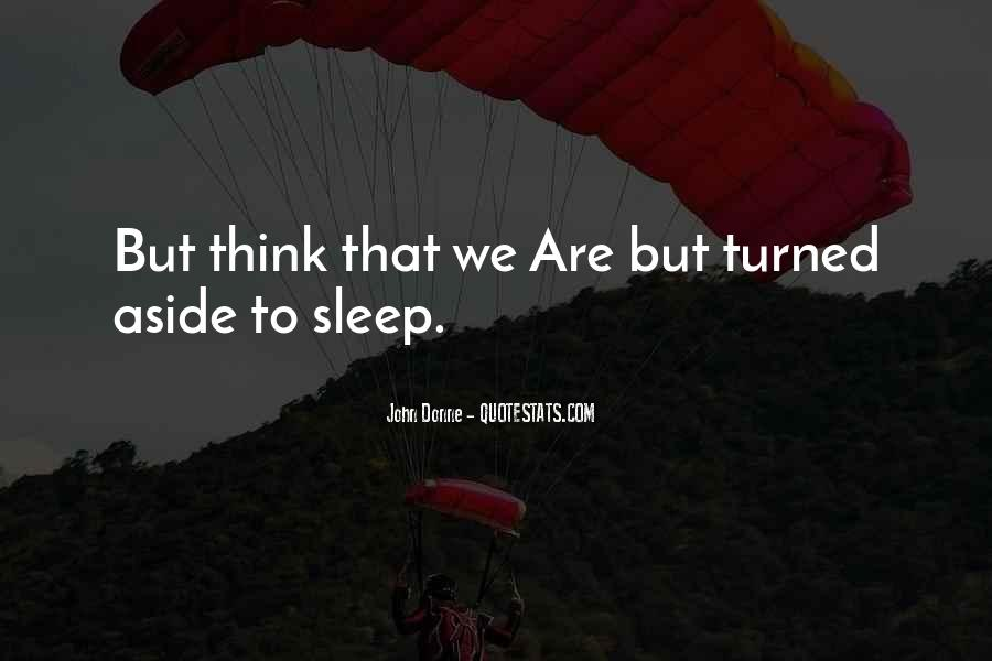 Thinking Too Much To Sleep Quotes #320593