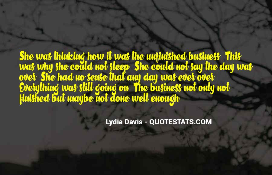 Thinking Too Much To Sleep Quotes #367004