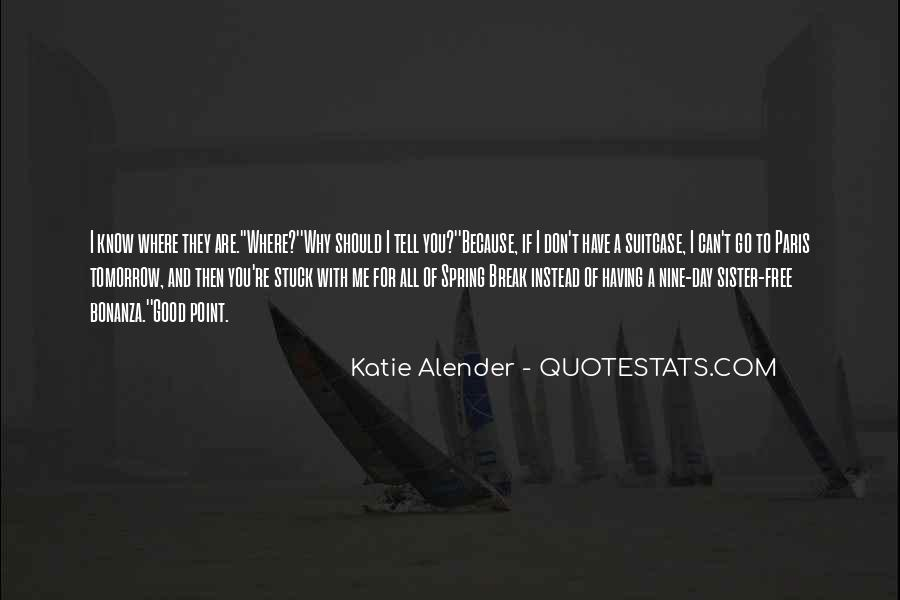 Quotes About Alender #1586960