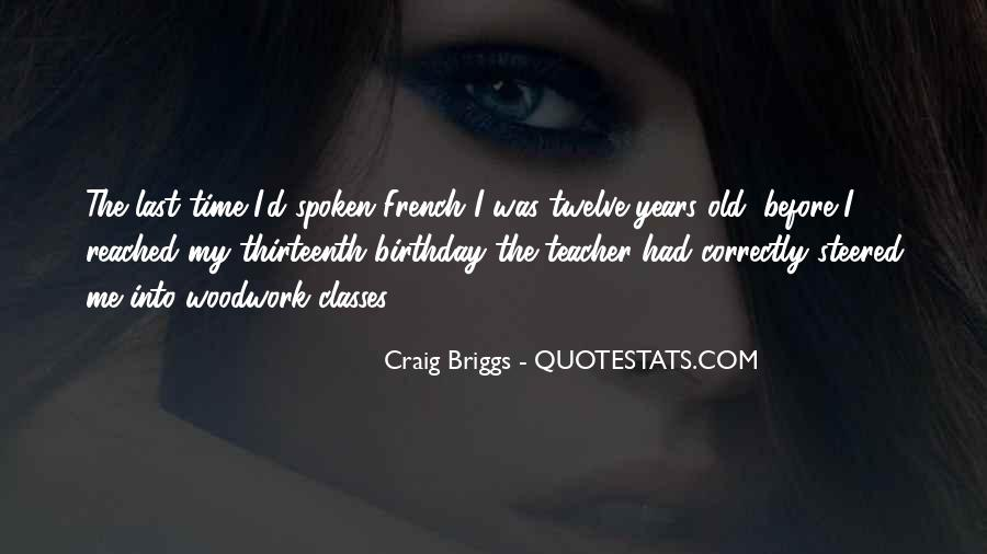 Thirty Years Old Birthday Quotes #1125227