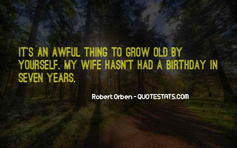 Thirty Years Old Birthday Quotes #1828940