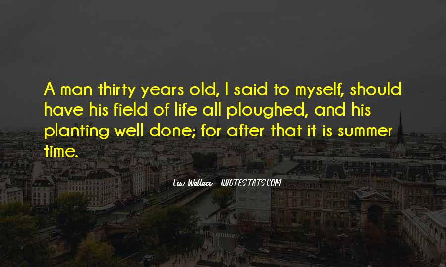 Thirty Years Old Birthday Quotes #8384