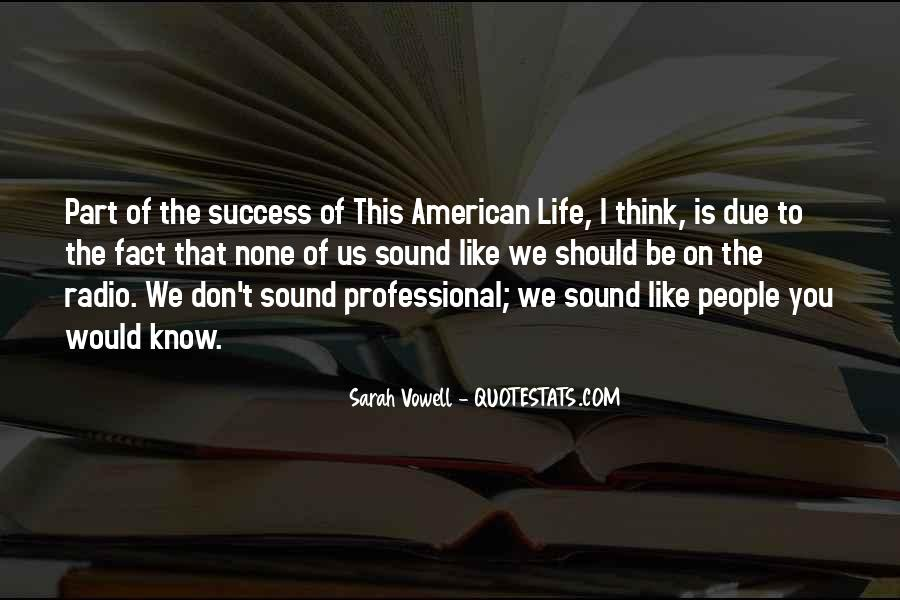 This American Life Quotes #1299220