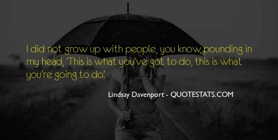 This Is What You Do Quotes #127195