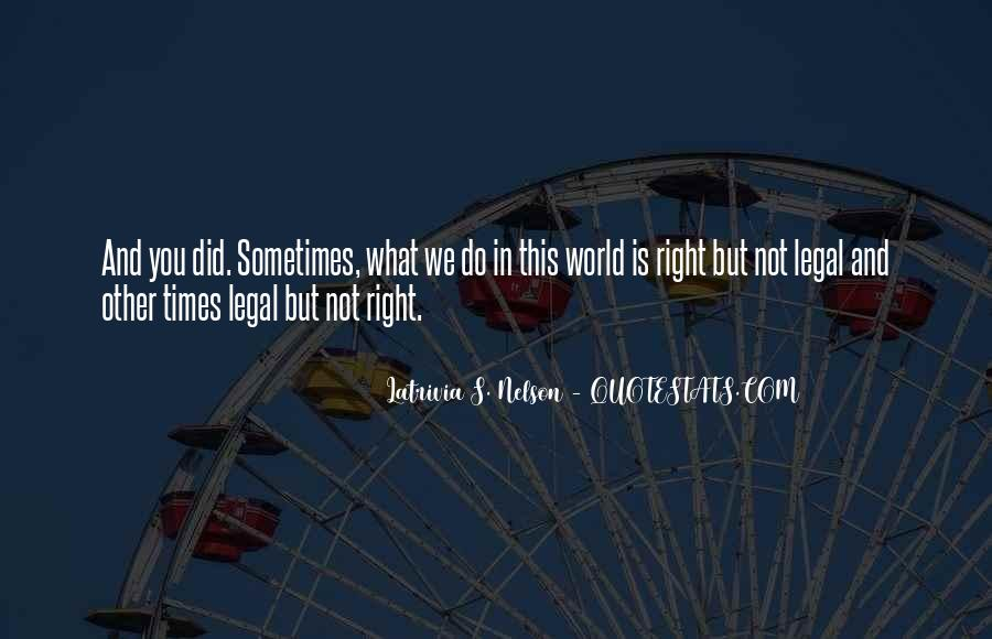 This Is What You Do Quotes #14524