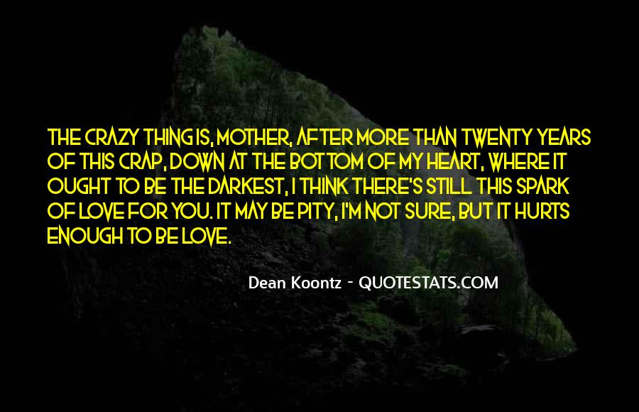 Top 31 This Love Is Crazy Quotes Famous Quotes Sayings About This