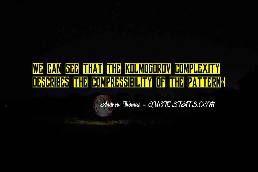 Thomas Andrew Quotes #803018