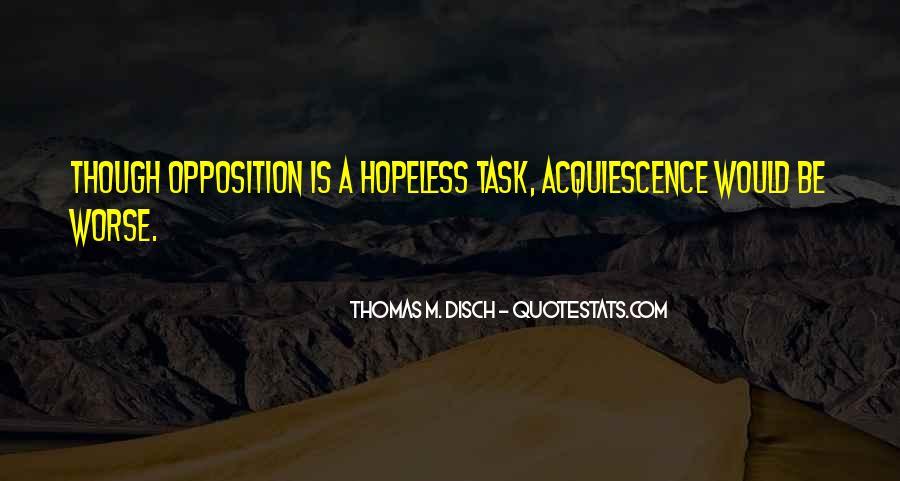Thomas Disch Quotes #1114431