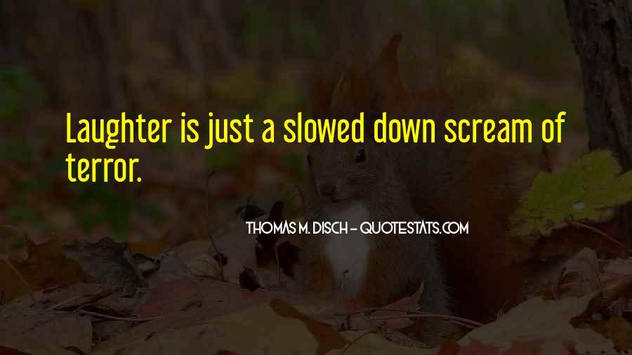 Thomas Disch Quotes #1185563