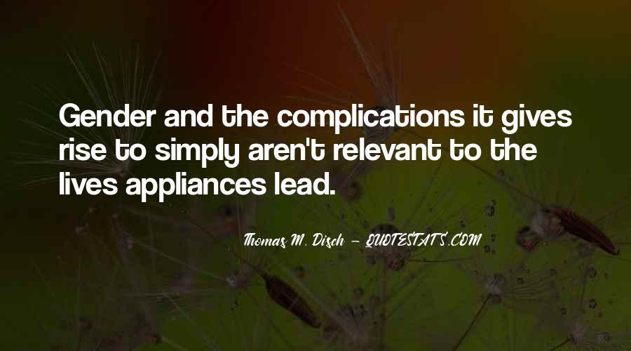 Thomas Disch Quotes #1381208