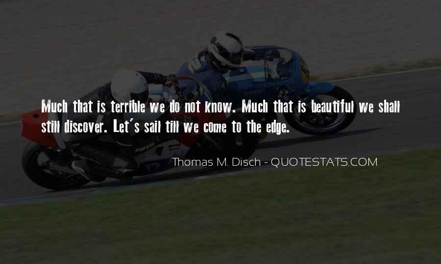 Thomas Disch Quotes #1601510