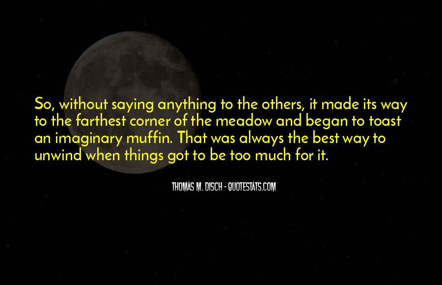 Thomas Disch Quotes #1870033