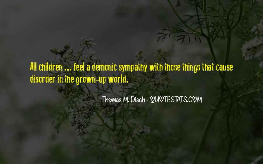 Thomas Disch Quotes #271791