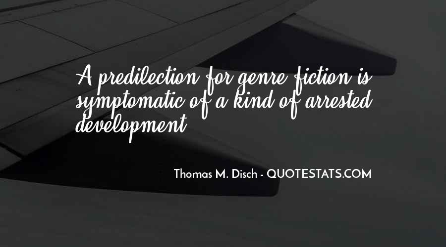 Thomas Disch Quotes #305616