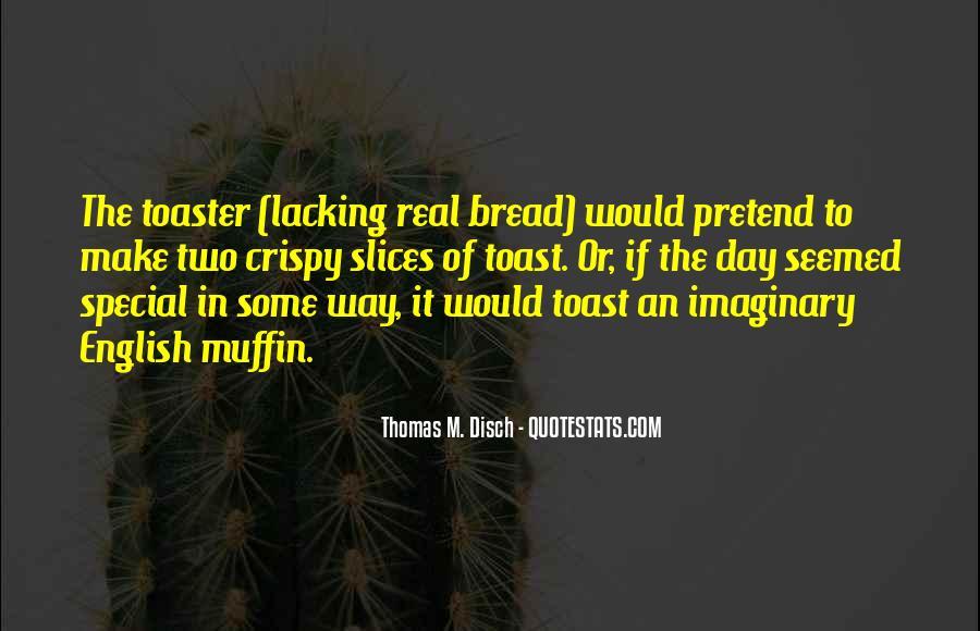 Thomas Disch Quotes #488411