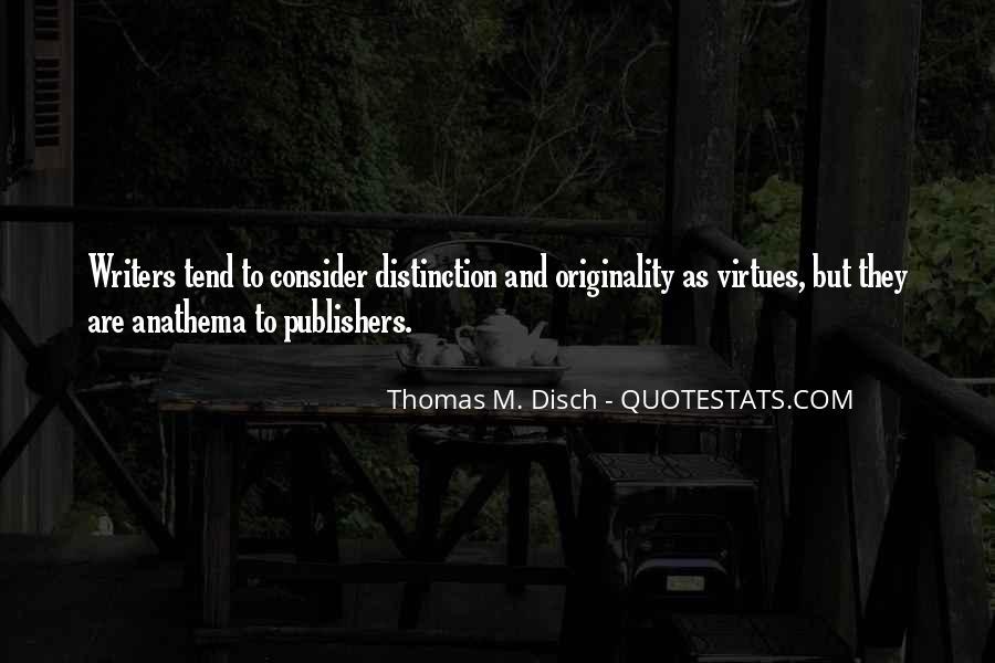 Thomas Disch Quotes #584620