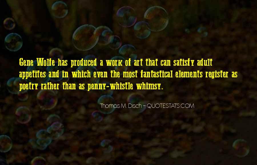 Thomas Disch Quotes #717133