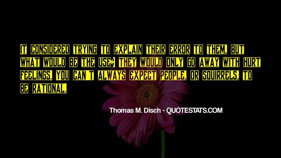 Thomas Disch Quotes #794279