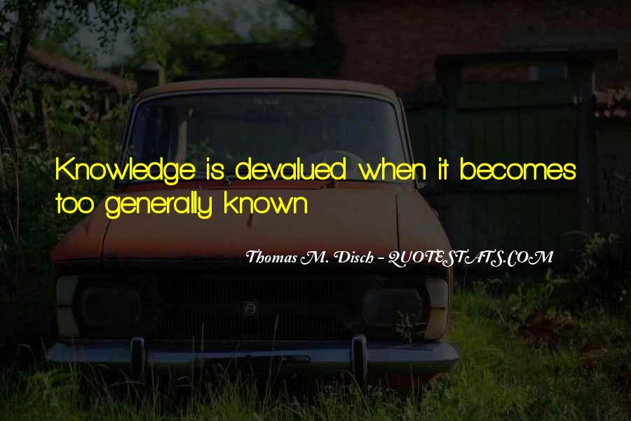 Thomas Disch Quotes #977189
