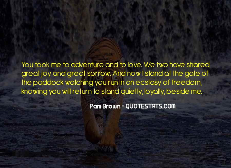 Quotes About Adventure And Freedom #1213422