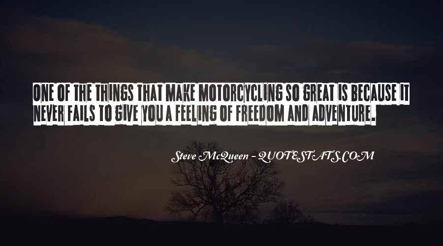 Quotes About Adventure And Freedom #1232165