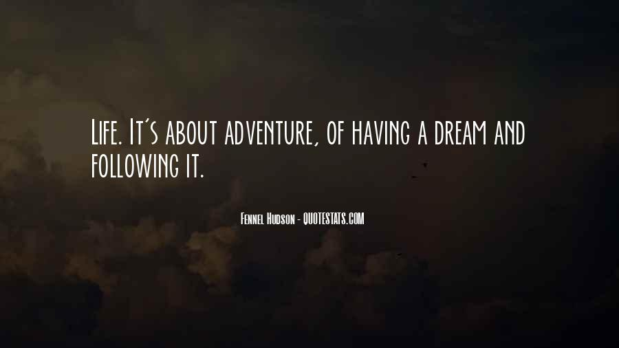 Quotes About Adventure And Freedom #174063