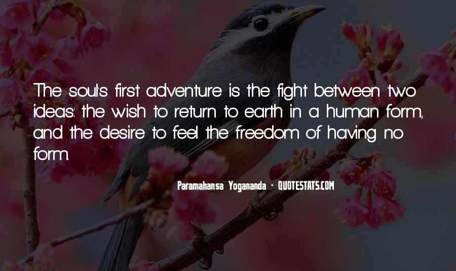 Quotes About Adventure And Freedom #772859