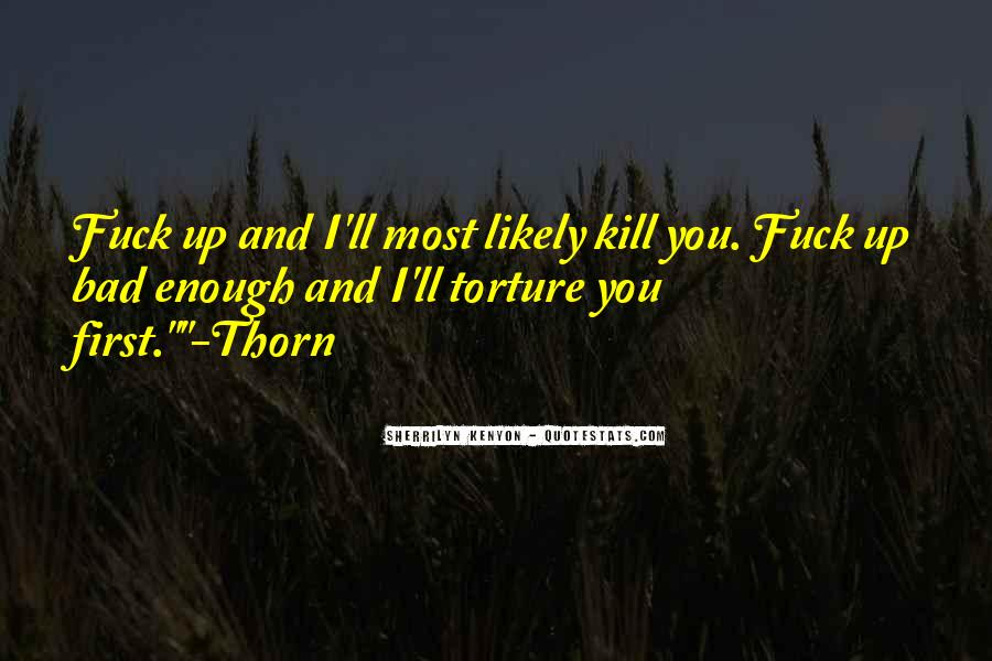 Thorn Quotes #175377
