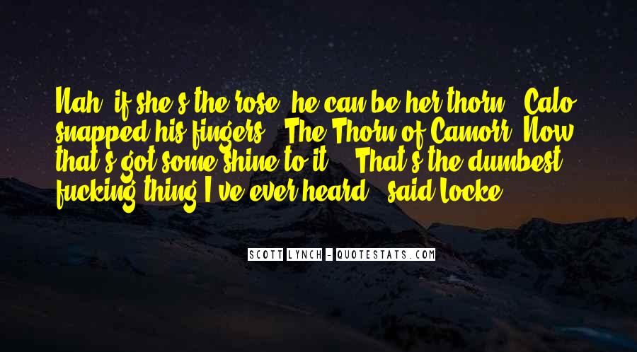 Thorn Quotes #365059