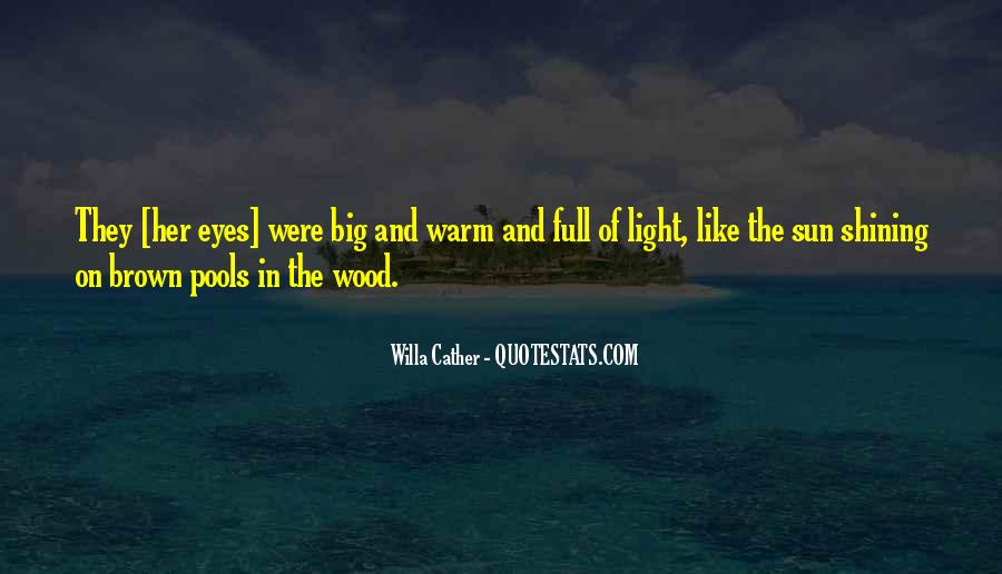 Those Big Brown Eyes Quotes #1072355