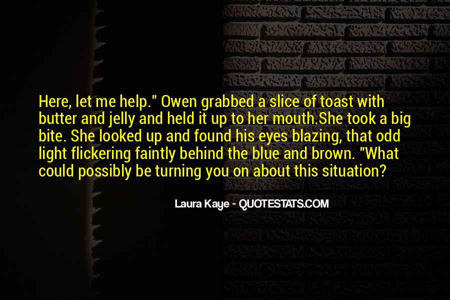 Those Big Brown Eyes Quotes #811237