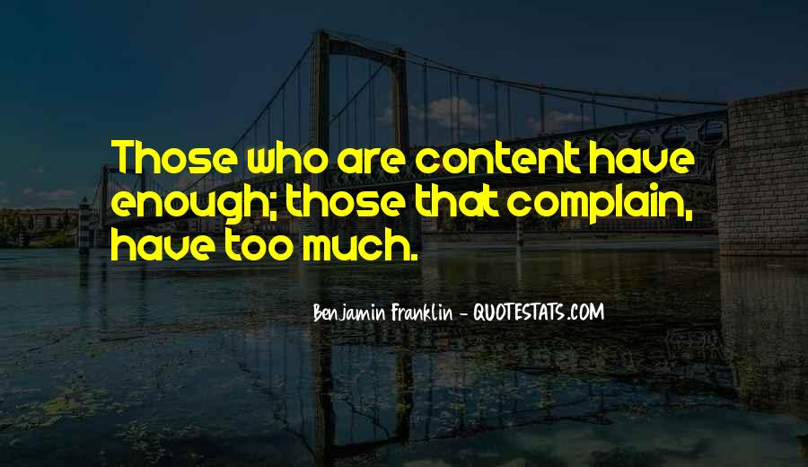 Those Who Complain Quotes #1102531