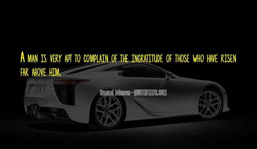 Those Who Complain Quotes #1456167