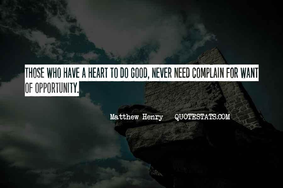 Those Who Complain Quotes #1602130