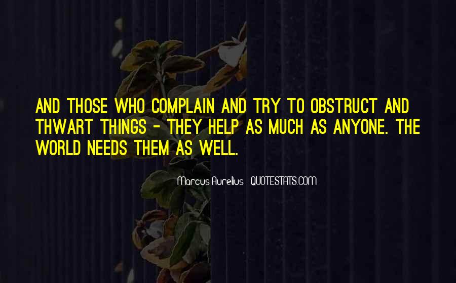 Those Who Complain Quotes #1637527