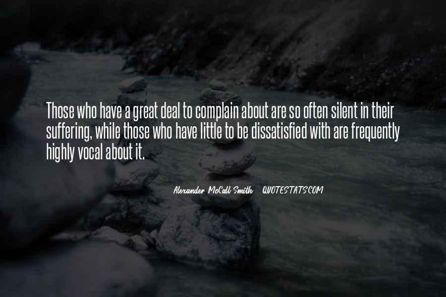 Those Who Complain Quotes #1791818